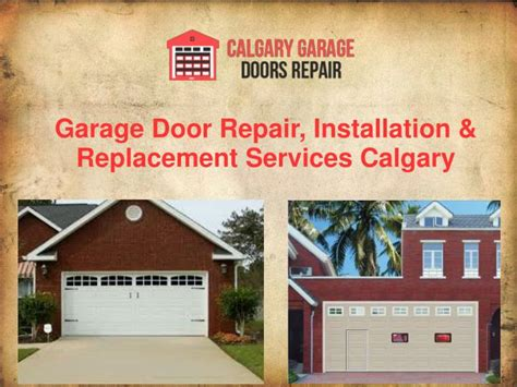 Overhead Door Repair Calgary Ppt Affordable Garage Door Repair Installation Replacement Services Calgary Powerpoint