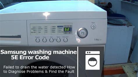 reset samsung washing machine samsung front loader washing machine error fault codes