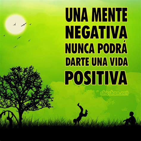 imagenes energia positiva gratis im 225 genes gratis con reflexiones una mente negativa nunca