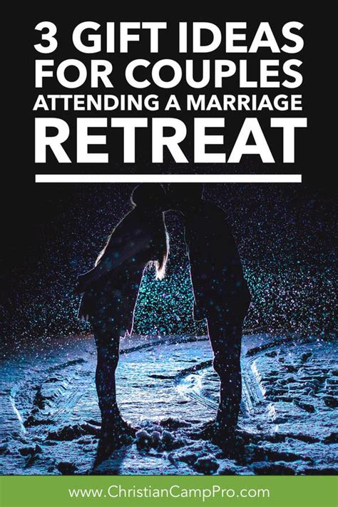 Where To Go For A Couples Retreat 3 Gift Ideas For Couples Attending A Marriage Retreat