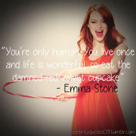 emma stone quotes emma stone quotes image quotes at relatably com