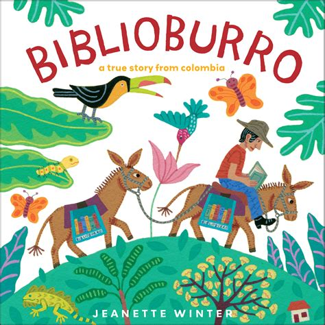 libro the story of world biblioburro book by jeanette winter official publisher page simon schuster