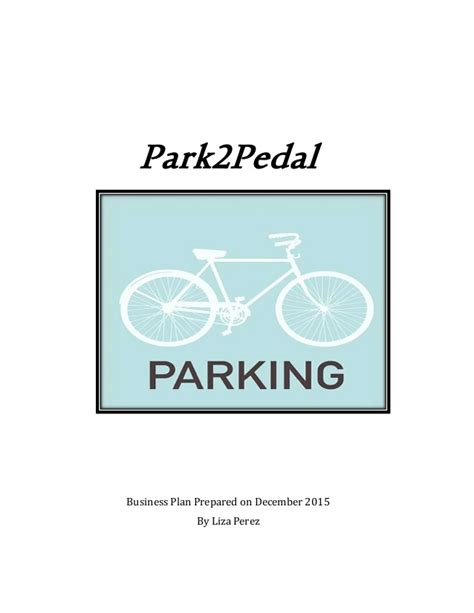 Mba Capstone Business Plan by Park2pedal Business Plan Capstone
