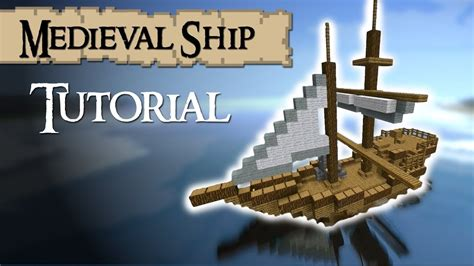 how to make a sailboat in minecraft minecraft tutorial how to build a medieval ship