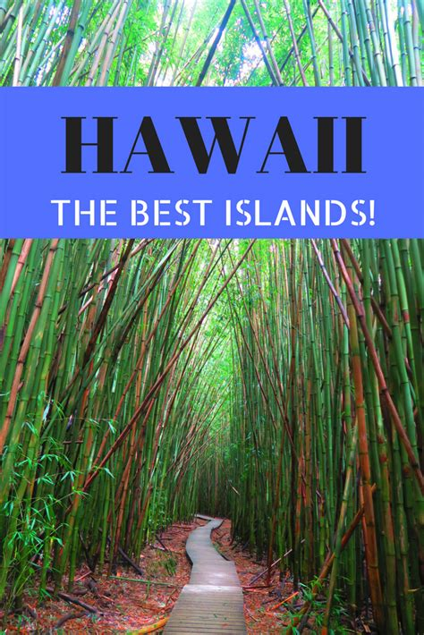 best islands to visit in hawaii the best islands to visit in hawaii hawaii travel guide