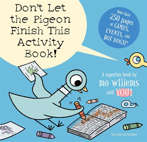 pigeon picture books don t let the pigeon finish this activity book disney