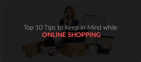 top 10 tips to keep in mind while online shopping