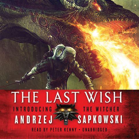 the wish the last wish audiobook by andrzej sapkowski for