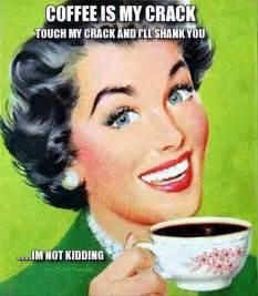 Funny Coffee Memes - drink coffee funny vintage meme