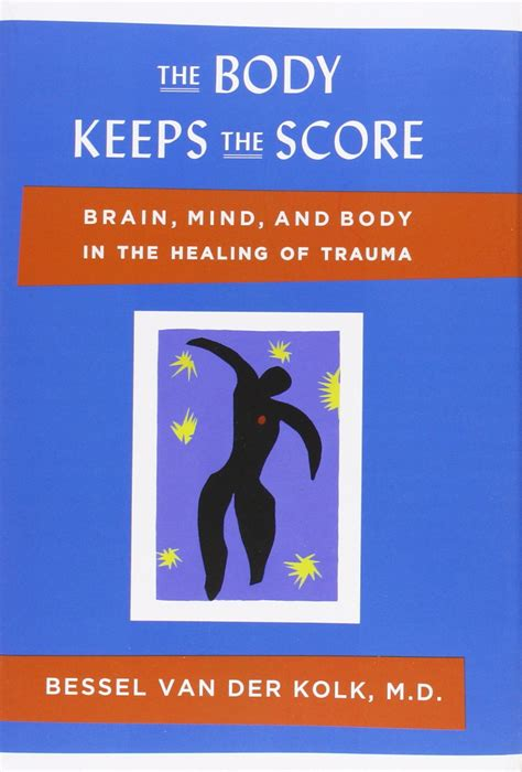 summary analysis of the keeps the score books new the keeps the score brain mind and in the