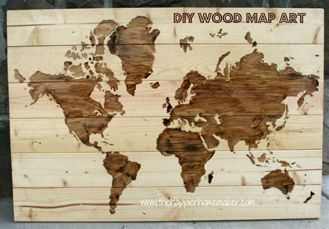World Map On Wood by Diy Wooden World Map Art The Happier Homemaker
