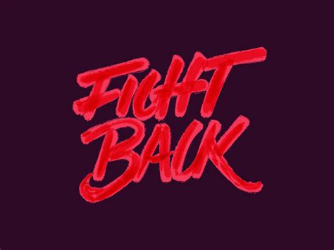 Fight Back fight back by nicky mazur dribbble
