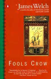 themes in fools crow by james welch literature and writers of the peigan american indian art