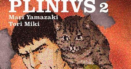 plinivs vol 1 1910856614 diario de lectura de c 243 mic jiro taniguchi plinius vol 2 de mari yamazaki y tori miki