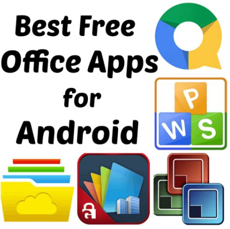 office apps for android free 5 best android office apps