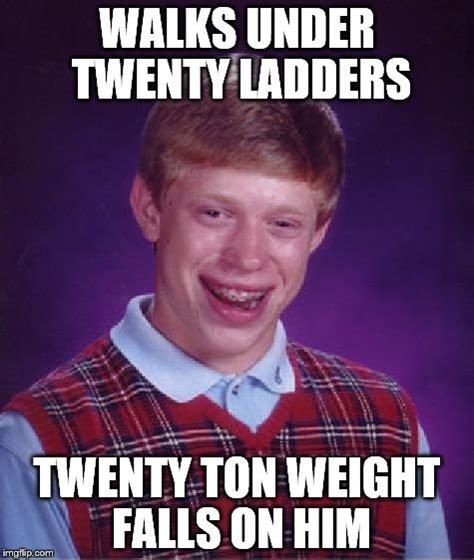 Unlucky Brian Meme Generator - unlucky brian meme generator 28 images unlucky brian