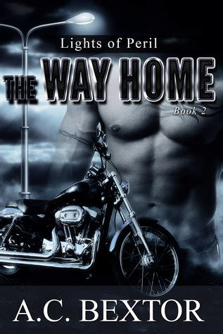 the fight for home way home series books the way home lights of peril 2 by a c bextor