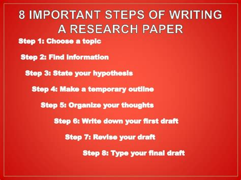Steps In A Research Paper - 8 steps for writing an effective research paper