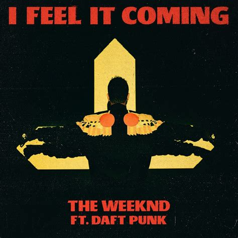 testo feel the weeknd i feel it coming lyrics genius lyrics