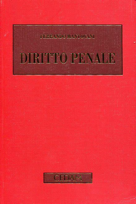 mantovani diritto penale parte generale libro diritto penale 9788813327637 mantovani