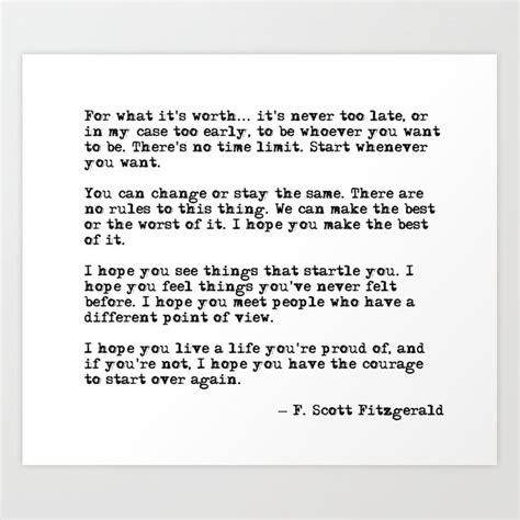 F Fitzgerald Quotes Worth Waiting For by For What It S Worth F Fitzgerald Quote Print
