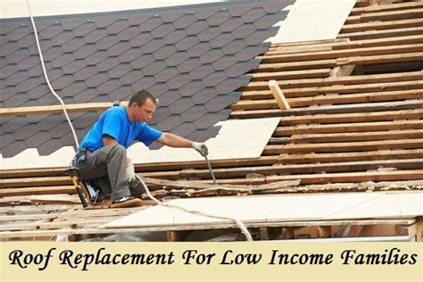 free roof replacement for low income families housing