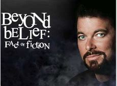 Beyond Belief | Fact or Fiction | Scary Website Jonathan Frakes