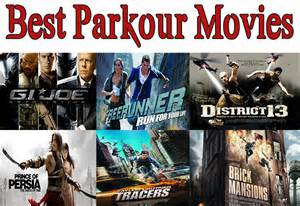 Movies Best Parkour Movies Reviews A Must Watch List