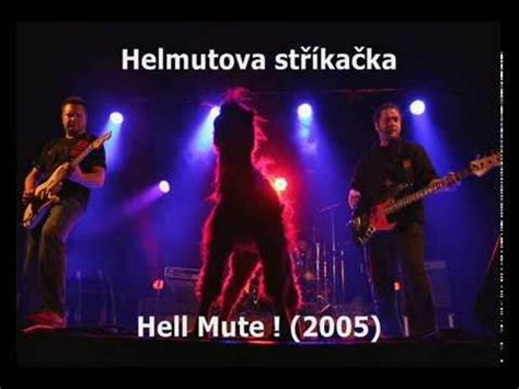 Hels Mute helmutova st蝎 237 ka芻ka hell mute 2005