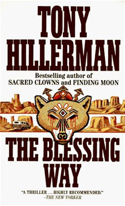 the blessing way a leaphorn chee novel a leaphorn and chee novel books farewell tony hillerman blogging for a book