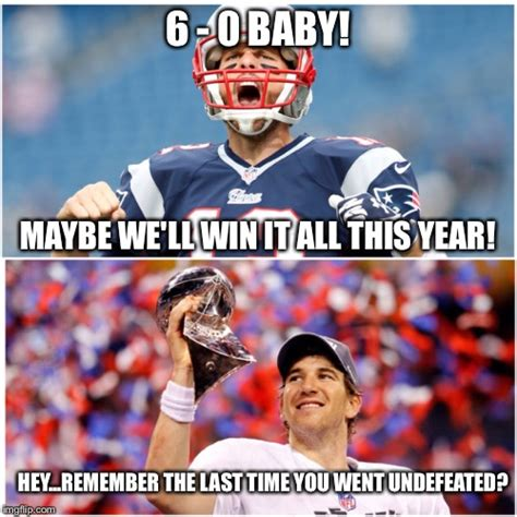 Eli Manning Super Bowl Meme - tom brady too excited imgflip