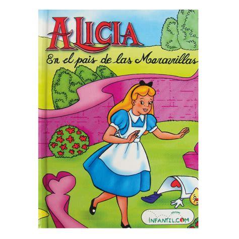 libro alicia libro alicia en el pa 205 s de las maravillas tiendita 161 as 237 me gusta aprender
