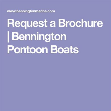bennington boats brochure 25 best ideas about bennington boats on pinterest