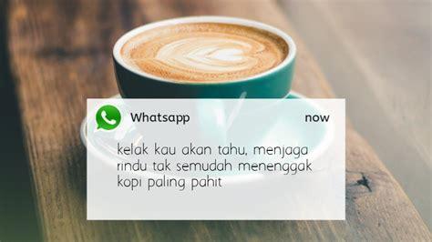 kata kata quotes  tentang kopi kekinian cocok