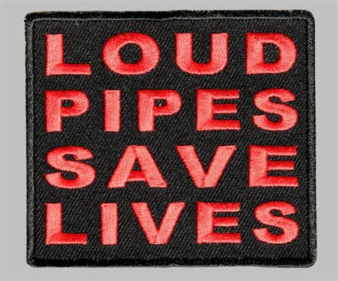Loud Bad Patch Ebay loud pipes saves lives biker patch free usa shipping black with embroidey ebay