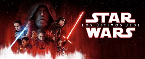 star wars the last 178089841x star wars los 218 ltimos jedi tintacinefila com