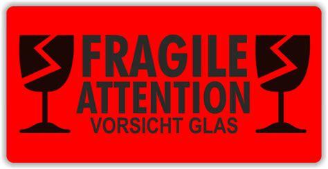 Fragile Zerbrechlich Aufkleber by Versandetikett Quot Vorsicht Glas Quot 3 Sprachen Www