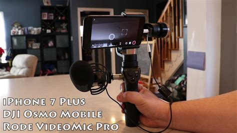 iphone 7 plus osmo mobile videomic pro setup