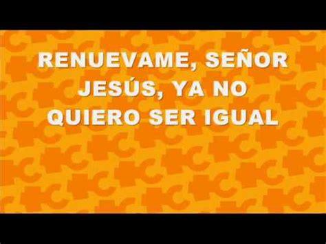 canciones cristianas musica cristiana con letra renuevame mp4 youtube