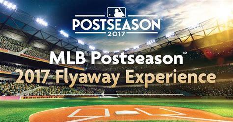 World Series Sweepstakes 2017 - cing world s mlb postseason 2017 flyaway experience sweepstakes