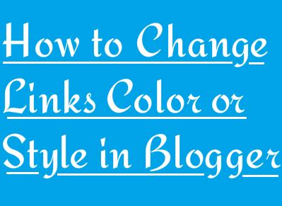 how to change link color in html how to change links color style in blogolect
