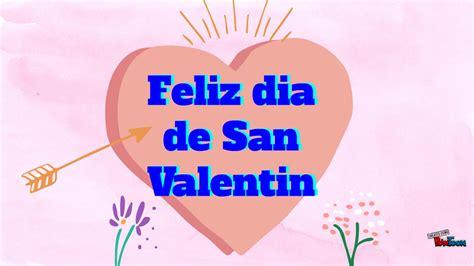 imagenes feliz dia de san valentin hijo feliz dia de san valentin 2018 frases de amor y amistad