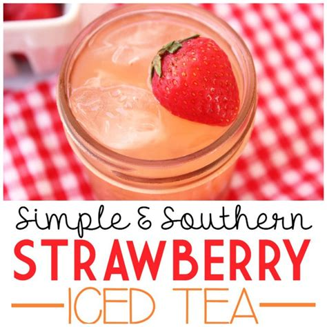 sweet tea and sympathy southern eclectic books simple southern strawberry sweet tea