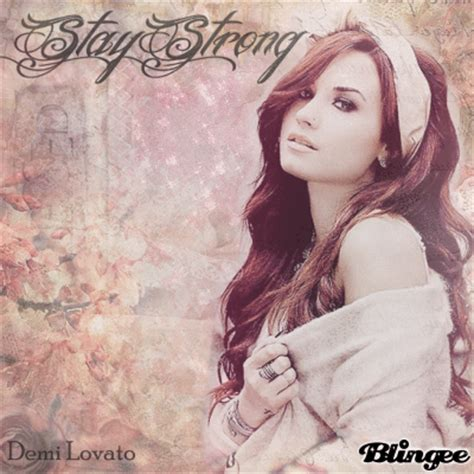 demi lovato biography stay strong demi lovato stay strong picture 130536136 blingee com