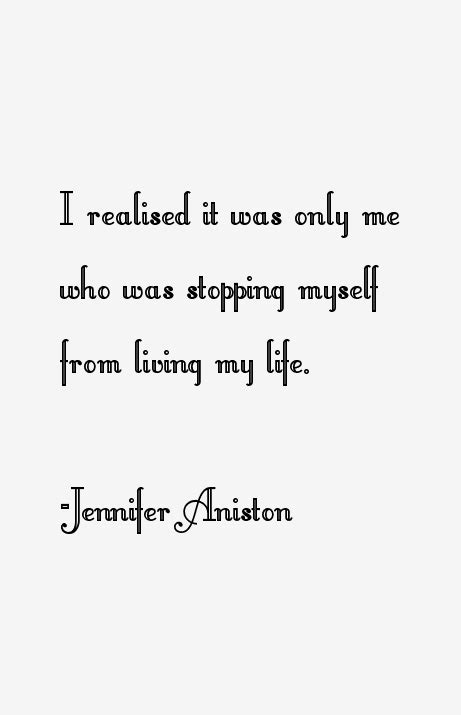 jennifer aniston quotes on life jennifer aniston quotes sayings page 4