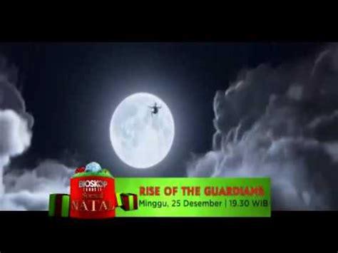 film bioskop natal bioskop natal trans tv rise of the guardians youtube
