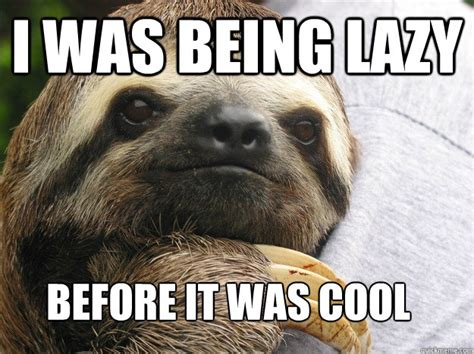 Make A Sloth Meme - lazy sloth meme tumblr image memes at relatably com
