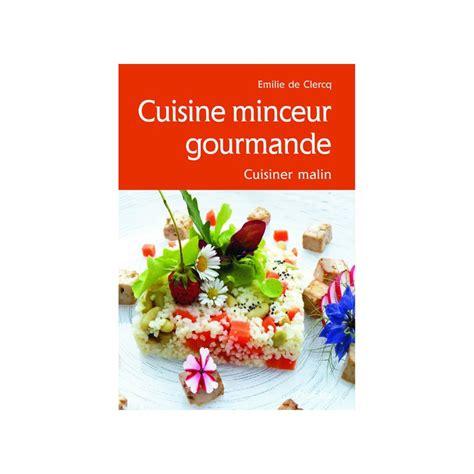cuisine gourmande cuisine minceur gourmande 8c cabedita