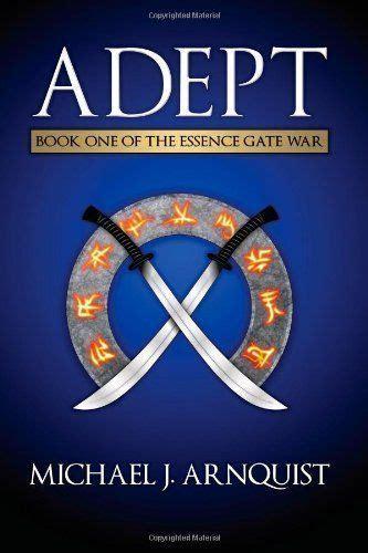Adept The Essence Gate War Book 1 reading time 171 joe abbott s weblog