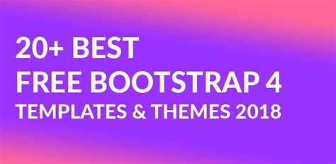 Free Bootstrap 4 Templates 20 Best Bootstrap 4 Themes 2018 Bootstrap 4 Templates Free